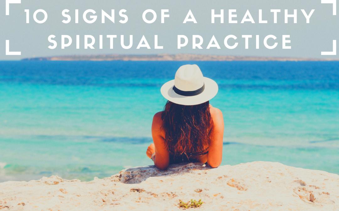 healthy spiritual practice